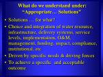 what do we understand under appropriate solutions