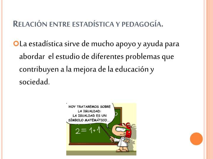 Relación entre estadística y pedagogía.