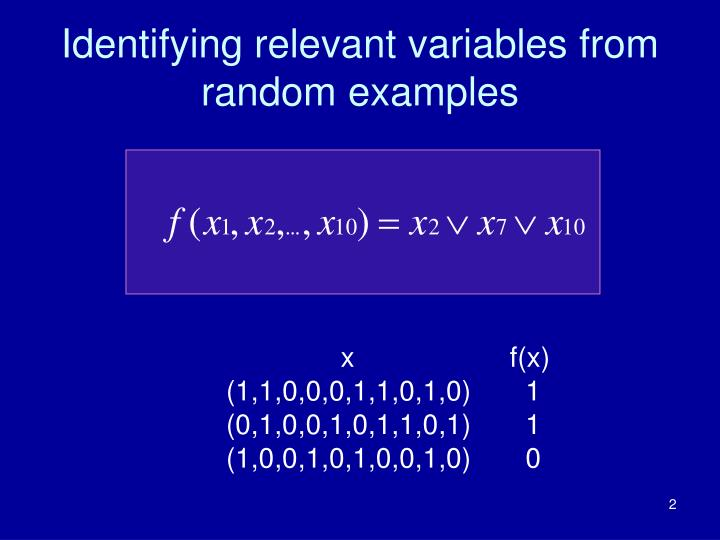 Identifying relevant variables from random examples