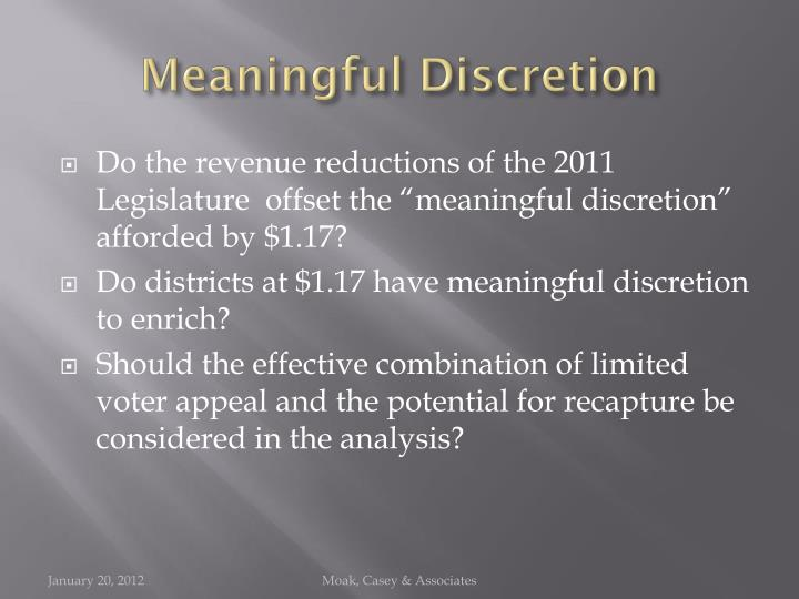 Meaningful Discretion