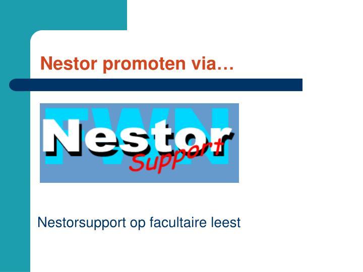 Nestor promoten via…