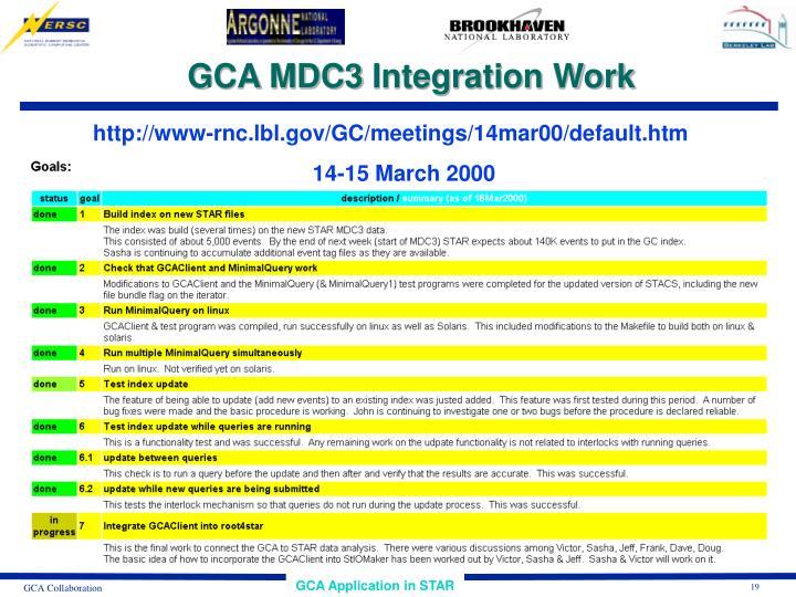 GCA MDC3 Integration Work