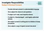 investigator responsibilities subject informed consent1