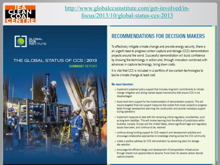 http://www.globalccsinstitute.com/get-involved/in-focus/2013/10/global-status-ccs-2013