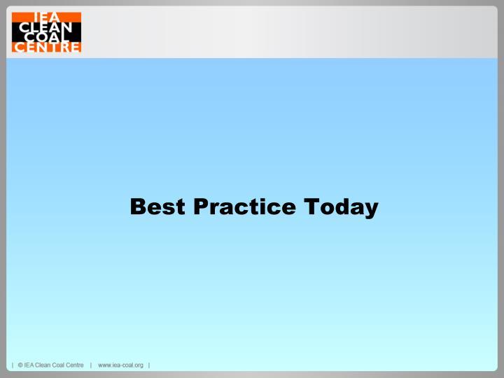 Best Practice Today