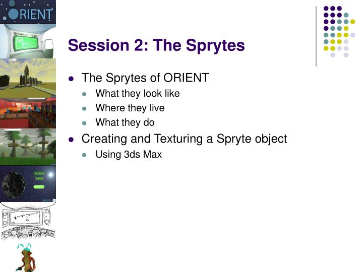 Session 2 the sprytes