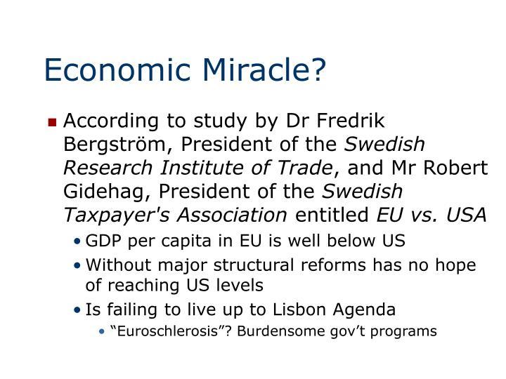 Economic Miracle?