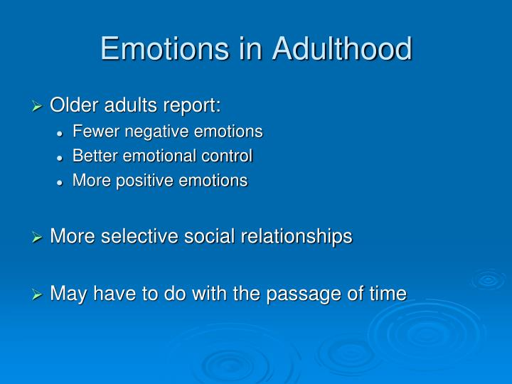 Emotions in Adulthood