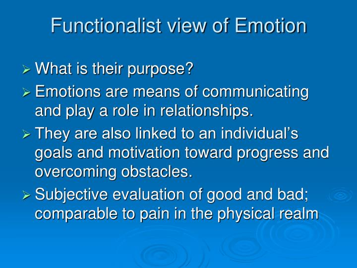 Functionalist view of Emotion
