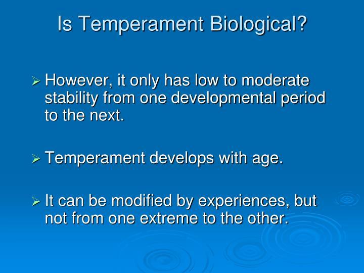 Is Temperament Biological?