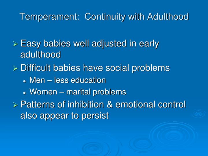 Temperament:  Continuity with Adulthood