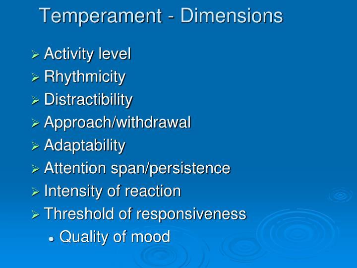 Temperament - Dimensions