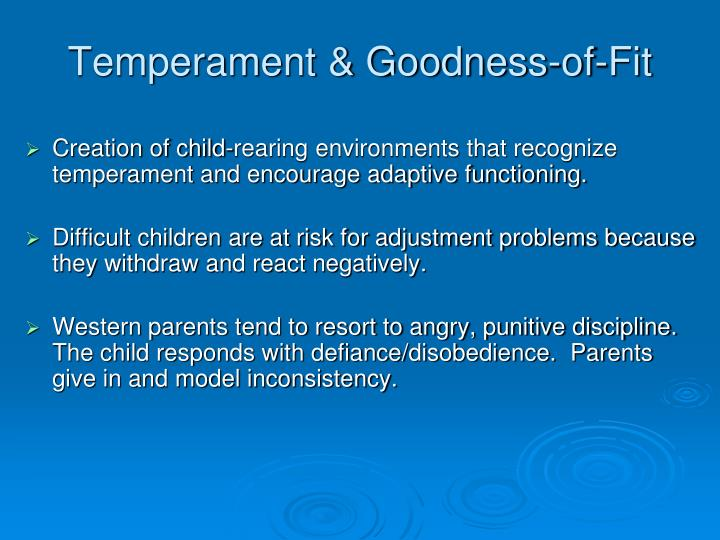 Temperament & Goodness-of-Fit
