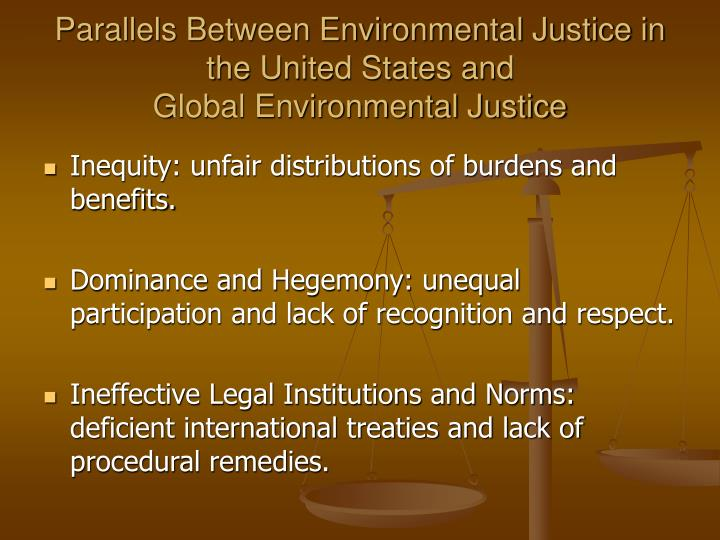 Parallels Between Environmental Justice in the United States and