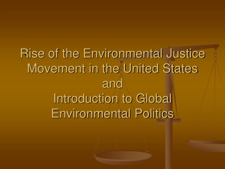 Rise of the Environmental Justice Movement in the United States