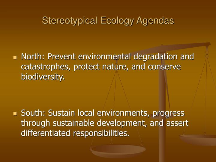 Stereotypical Ecology Agendas