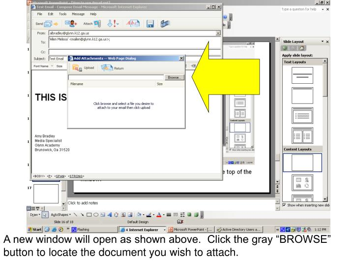 "A new window will open as shown above.  Click the gray ""BROWSE"" button to locate the document you wish to attach."