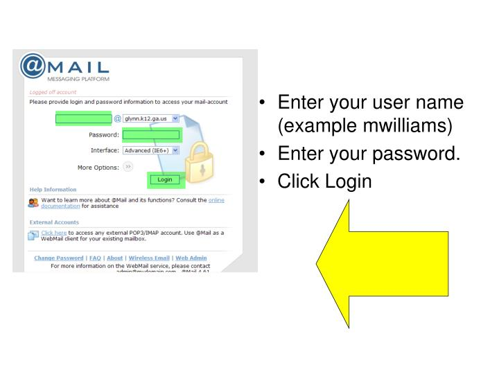 Enter your user name (example mwilliams)