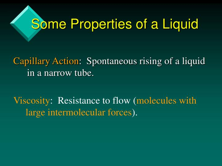 Some Properties of a Liquid