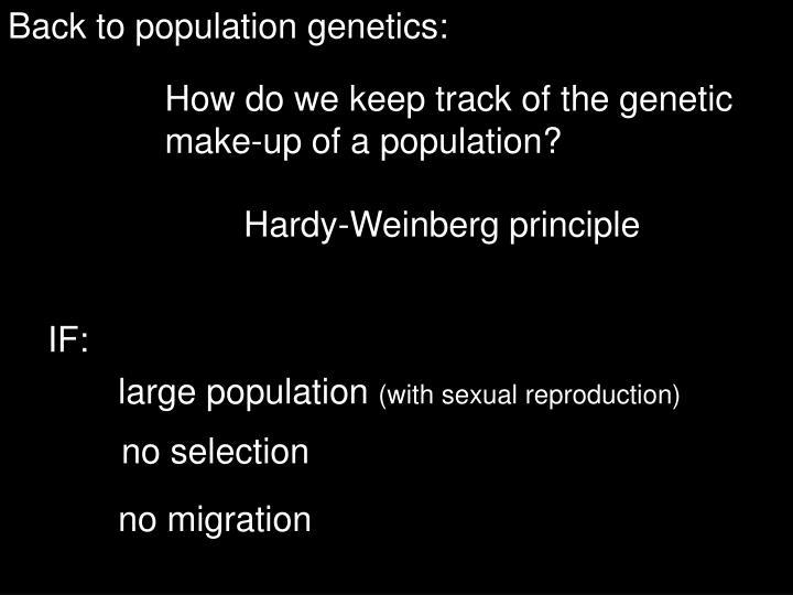 Back to population genetics: