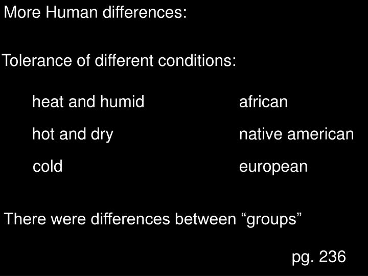 More Human differences:
