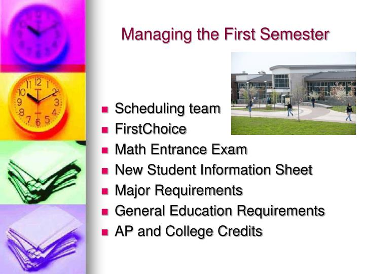 Managing the First Semester