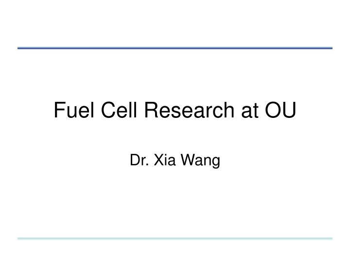 Fuel Cell Research at OU