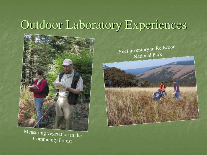 Outdoor Laboratory Experiences