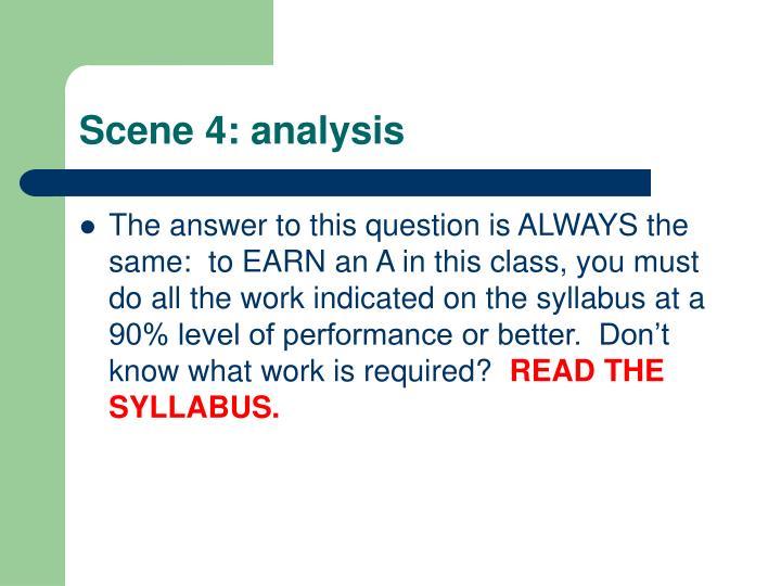 Scene 4: analysis