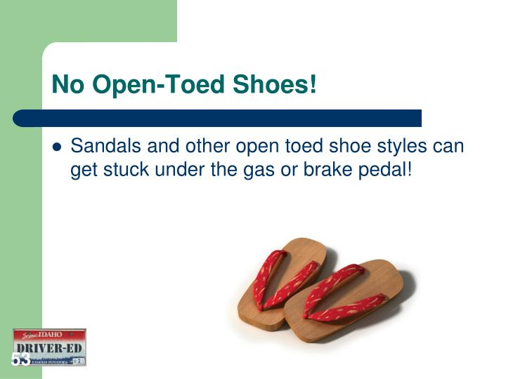 No Open-Toed Shoes!