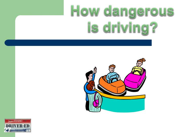 How dangerous is driving?