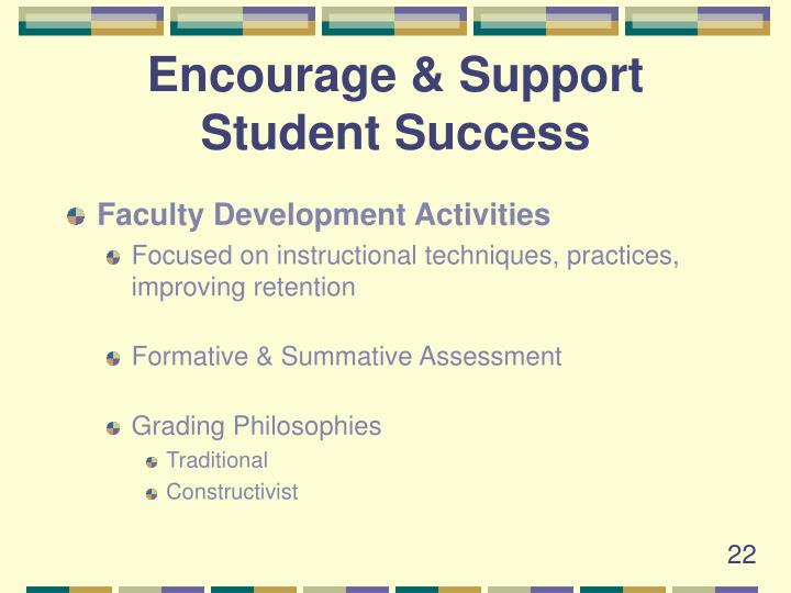Encourage & Support Student Success