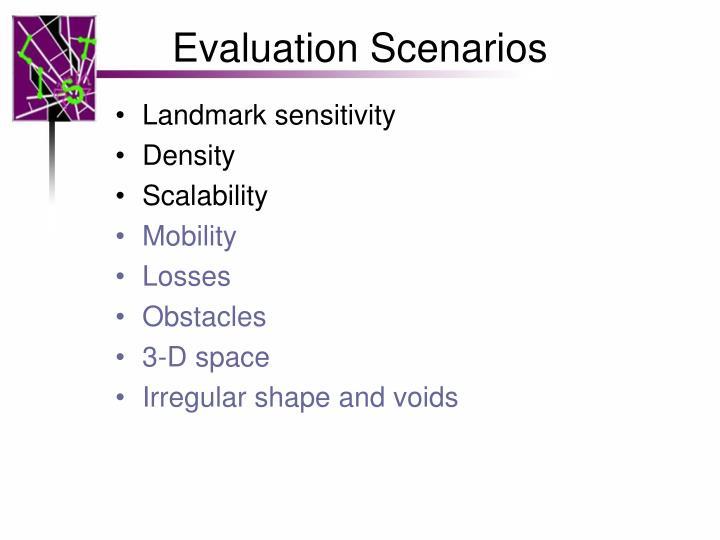 Evaluation Scenarios