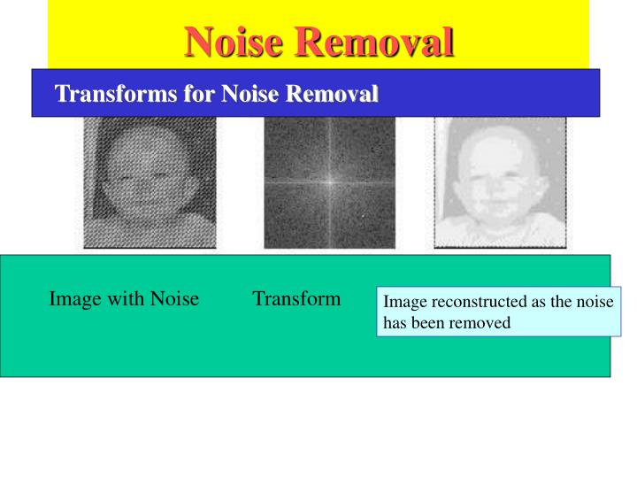 Noise Removal