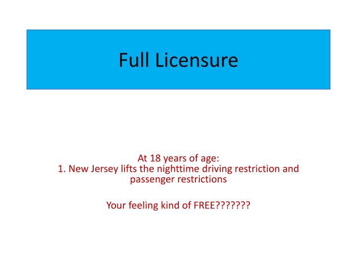 Full Licensure