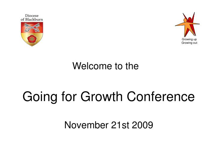 Going for Growth Conference