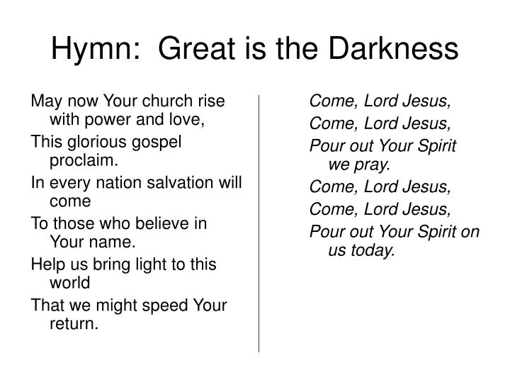 May now Your church rise with power and love,