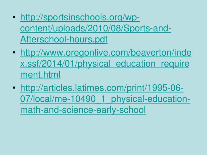 http://sportsinschools.org/wp-content/uploads/2010/08/Sports-and-Afterschool-hours.pdf