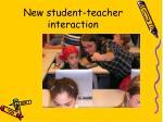 new student teacher interaction