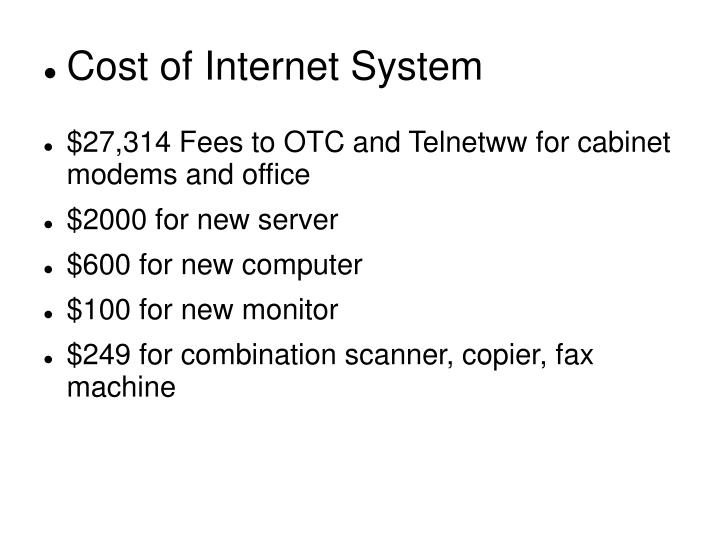 Cost of Internet System