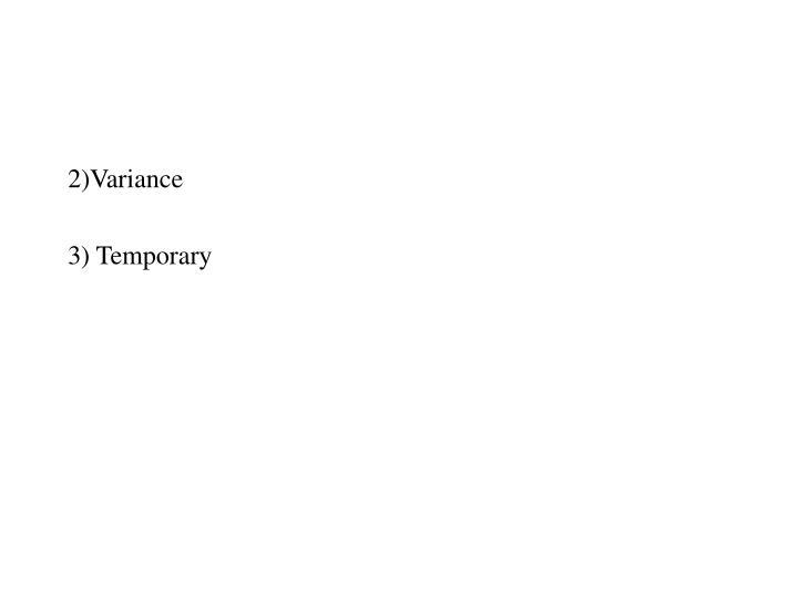 2)Variance