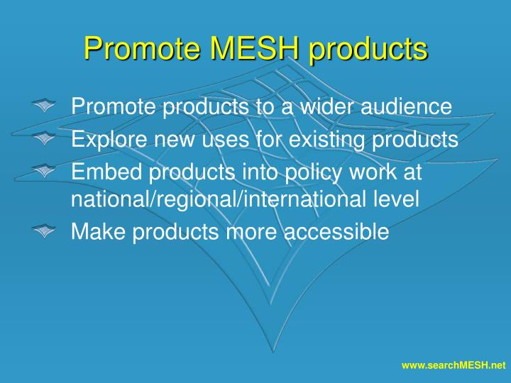 Promote MESH products