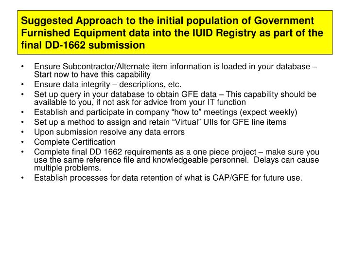 Suggested Approach to the initial population of Government Furnished Equipment data into the IUID Registry as part of the final DD-1662 submission