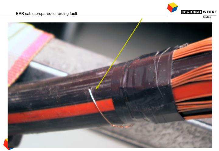 EPR cable prepared for arcing fault