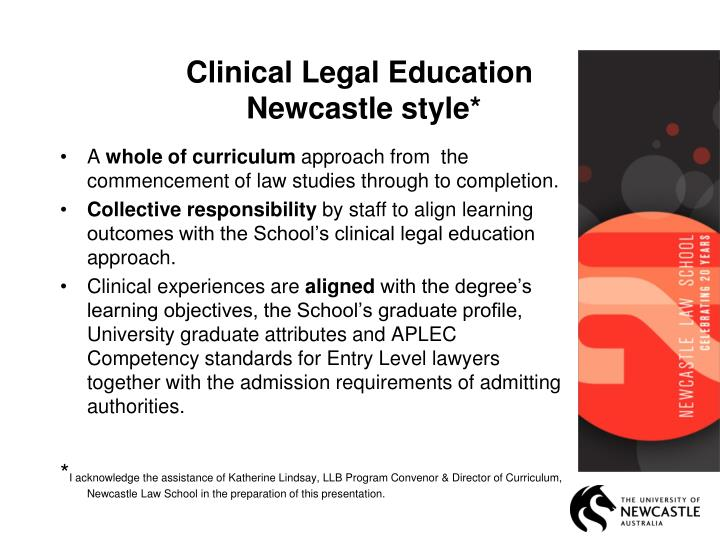 Clinical legal education newcastle style