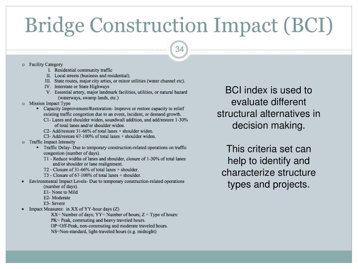 Bridge Construction Impact (BCI)