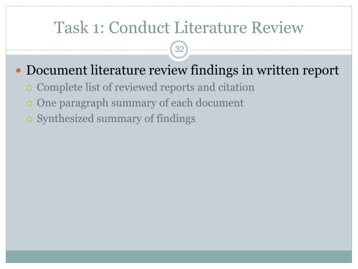Task 1: Conduct Literature Review