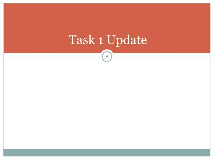 Task 1 Update