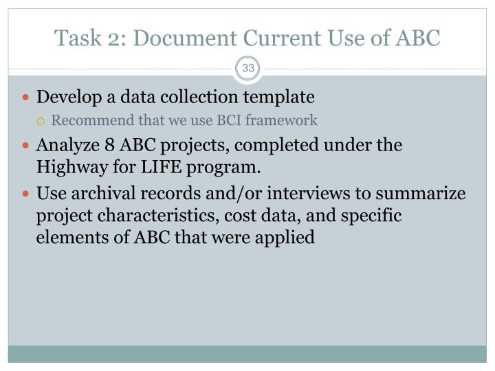 Task 2: Document Current Use of ABC