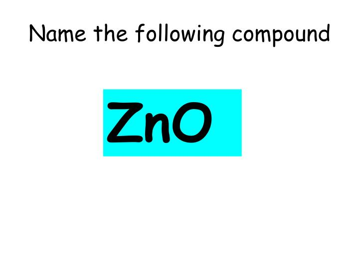 Name the following compound
